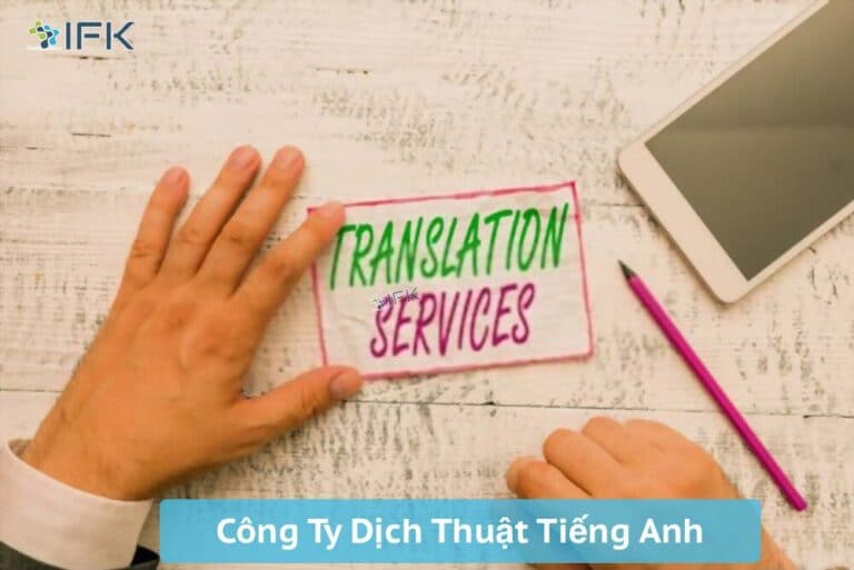 Cong ty dich thuat nhat anh