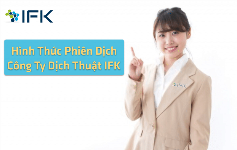 Hinh Thuc Phien Dich Tieng Nhat - cong ty dich thuat ifk